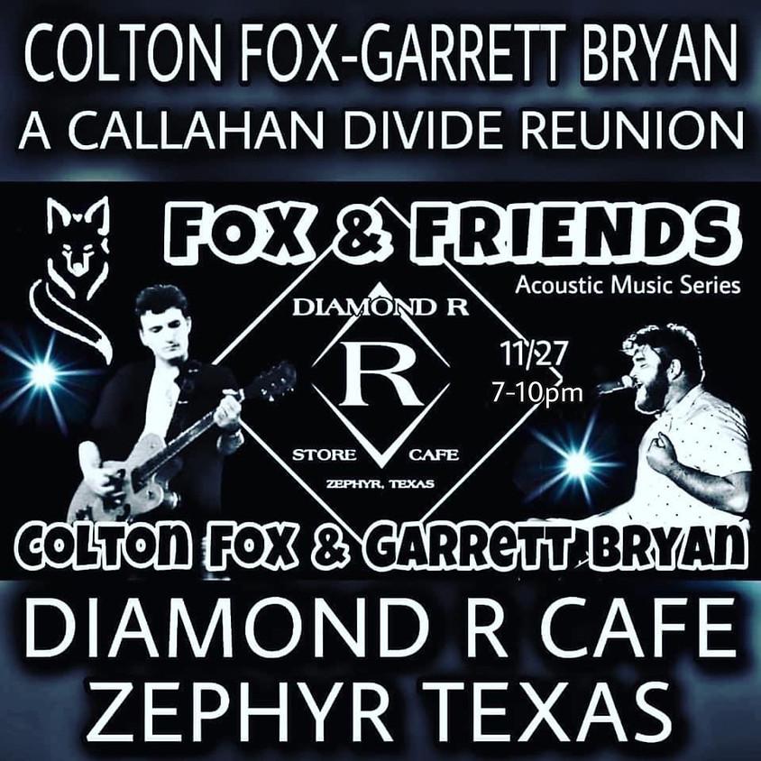 Fox & Friends Show - Callahan Divide Acoustic Show (Colton Fox & Garrett Bryan