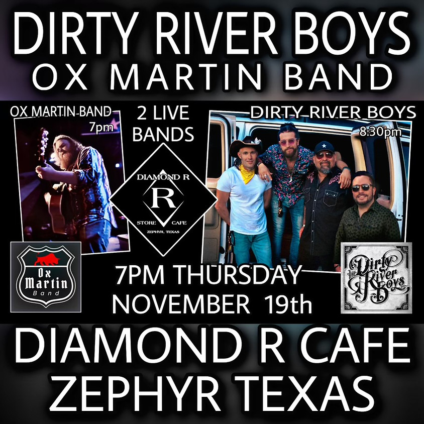 Dirty River Boys Full Band w/ Ox Martin Band Opening