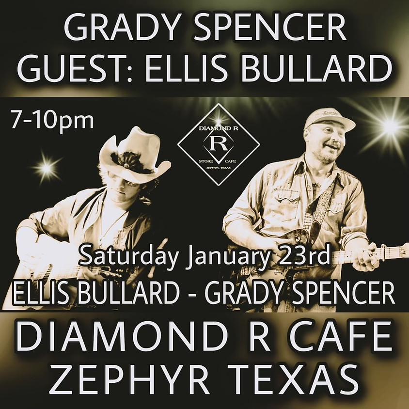 Grady Spencer w/Ellis Bullard opening