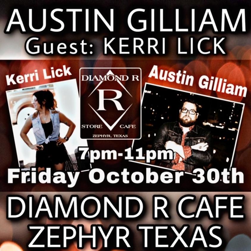 Austin Gilliam w/ Keri Lick opening
