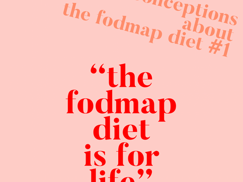 WHY THE FODMAP DIET ISN'T FOR LIFE