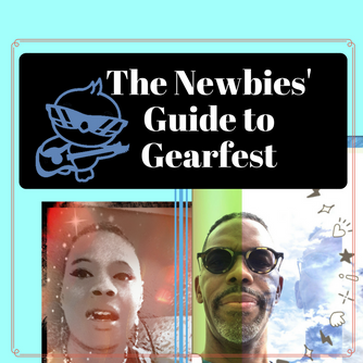 The Newbie's Guide to Gearfest