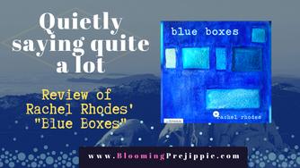 "Drive By Review: Rachel Rhodes' ""Blue Boxes"""