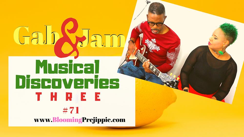 Musical Discoveries 3 --Blooming Prejippie Zine