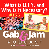 Ep 135 What is D.I.Y. and Why is it Nece
