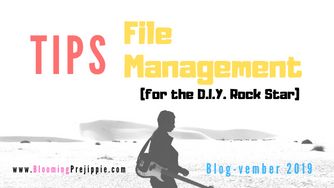 Tips for File Management (for the D.I.Y. Rock Star)