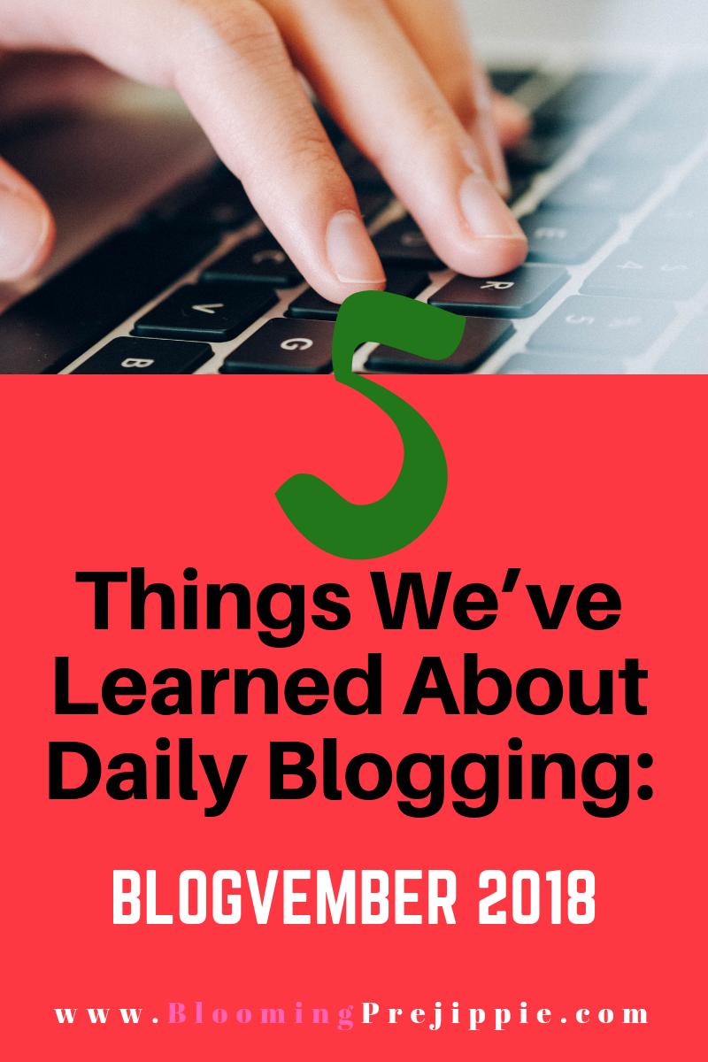 Blog-vember Day 5 2018 --Blooming Prejippie