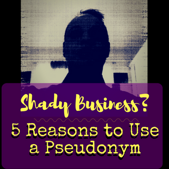 5 Reasons to Use a Pseudonym (For the D.I.Y. Rock Star)