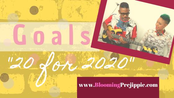 """""""20 for 2020"""" Goals  --Blooming Prejippie Zine"""