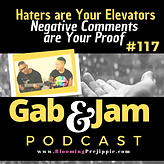 Ep 117 Haters are Your Elevators_ Negati
