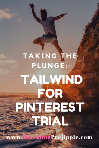 Taking the Plunge:  Tailwind for Pinterest Trial