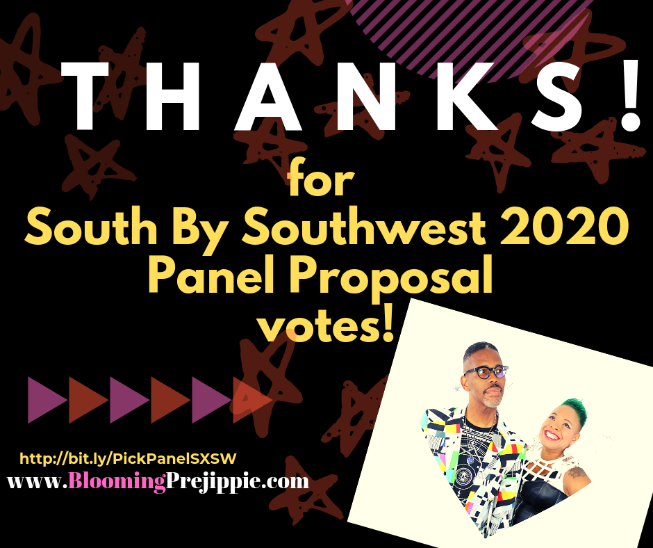 Thanks for voting for our SXSW panel! --Blooming Prejippie Zine