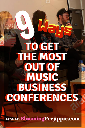 9 Ways to Get the Most Out of Music Business Conferences