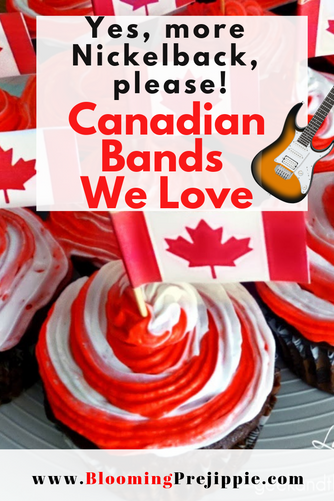 Yes! More Nickelback, please. Canadian Bands We Love