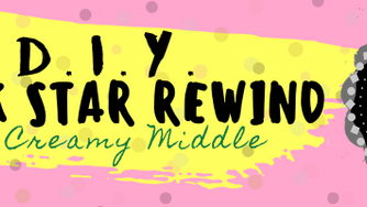 Rock Star Rewind: The Creamy Middle…(March 2020)