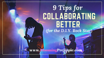 9 Tips for Collaborating Better (for the D.I.Y. Rock Star)