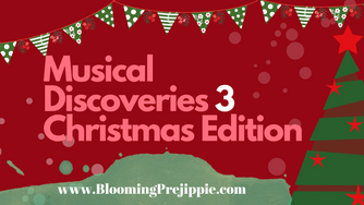 Musical Discoveries 3 Christmas Edition (with Spotify and YouTube playlists)