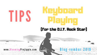 Tips for Playing Keyboards (for the D.I.Y. Rock Star)