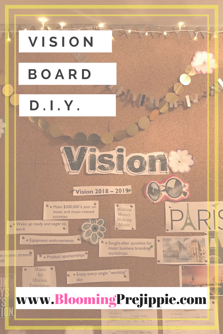 Vision Board DIY  --Blooming Prejippie Zine