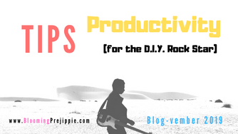 Tips for Productivity (for the D.I.Y. Rock Star)