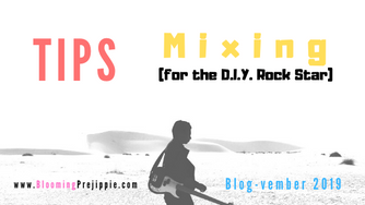 Tips for Mixing (for the D.I.Y. Rock Star)