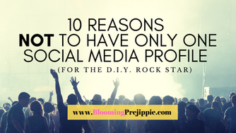 10 Reasons NOT to Have Only One Social Media Profile (for the D.I.Y. Rock Star)