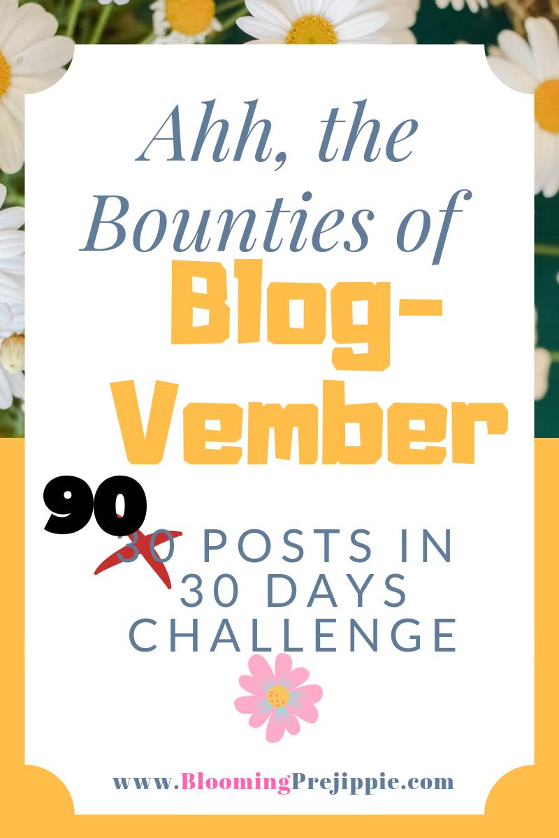 Blog-vember Kick-off 2018 --Blooming Prejippie