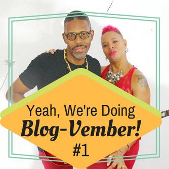 Blog-Vember #1 (Taking on the Challenge)