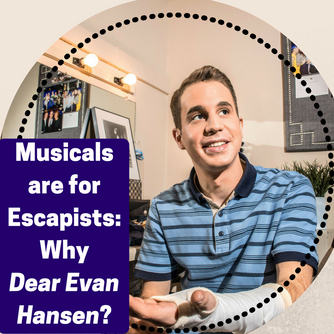 Sincerely, Amazing: Discovering the Magic in Dear Evan Hansen
