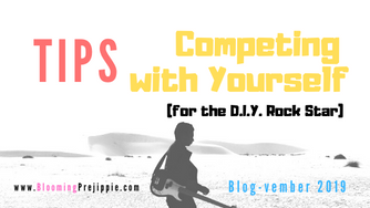Tips for Competing with Yourself (for the D.I.Y. Rock Star)