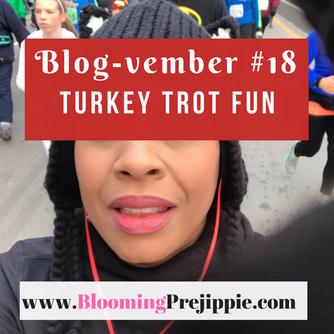 Blog-vember #18 Thanksgiving Turkey Trot Fun