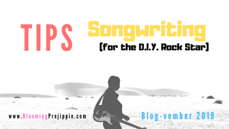 Tips for Songwriting (for the D.I.Y. Rock Star)