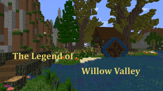 The Legend of Willow Valley