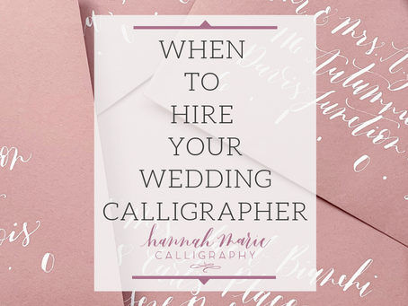 When To Hire Your Wedding Calligrapher