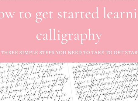 How to get started learning calligraphy