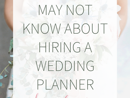 Four Things You Might Not Know About Hiring a Wedding Planner