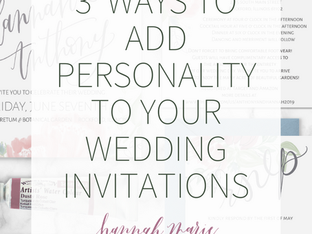 3 Ways To Add Personality To Your Wedding Invitations