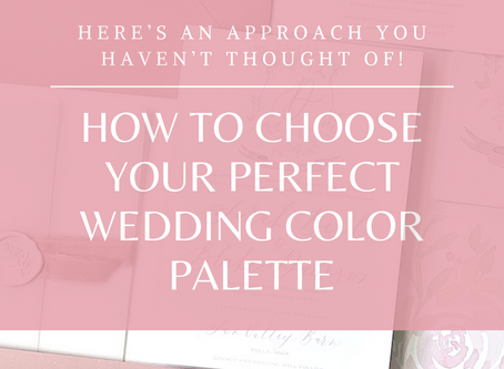 Can't decide on your wedding colors? Here's how to pick your perfect palette!