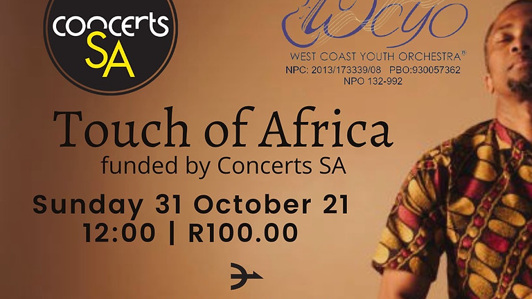 West Coast Youth Orchestra: Touch of Africa funded by Concerts South Africa