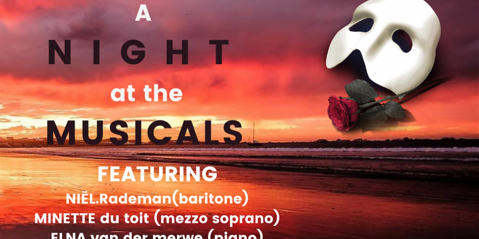 A NIGHT  at the MUSICALS @ 5 PM