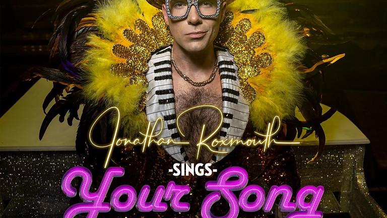 Jonathan Roxmouth - Sings - YOUR SONG - Elton John