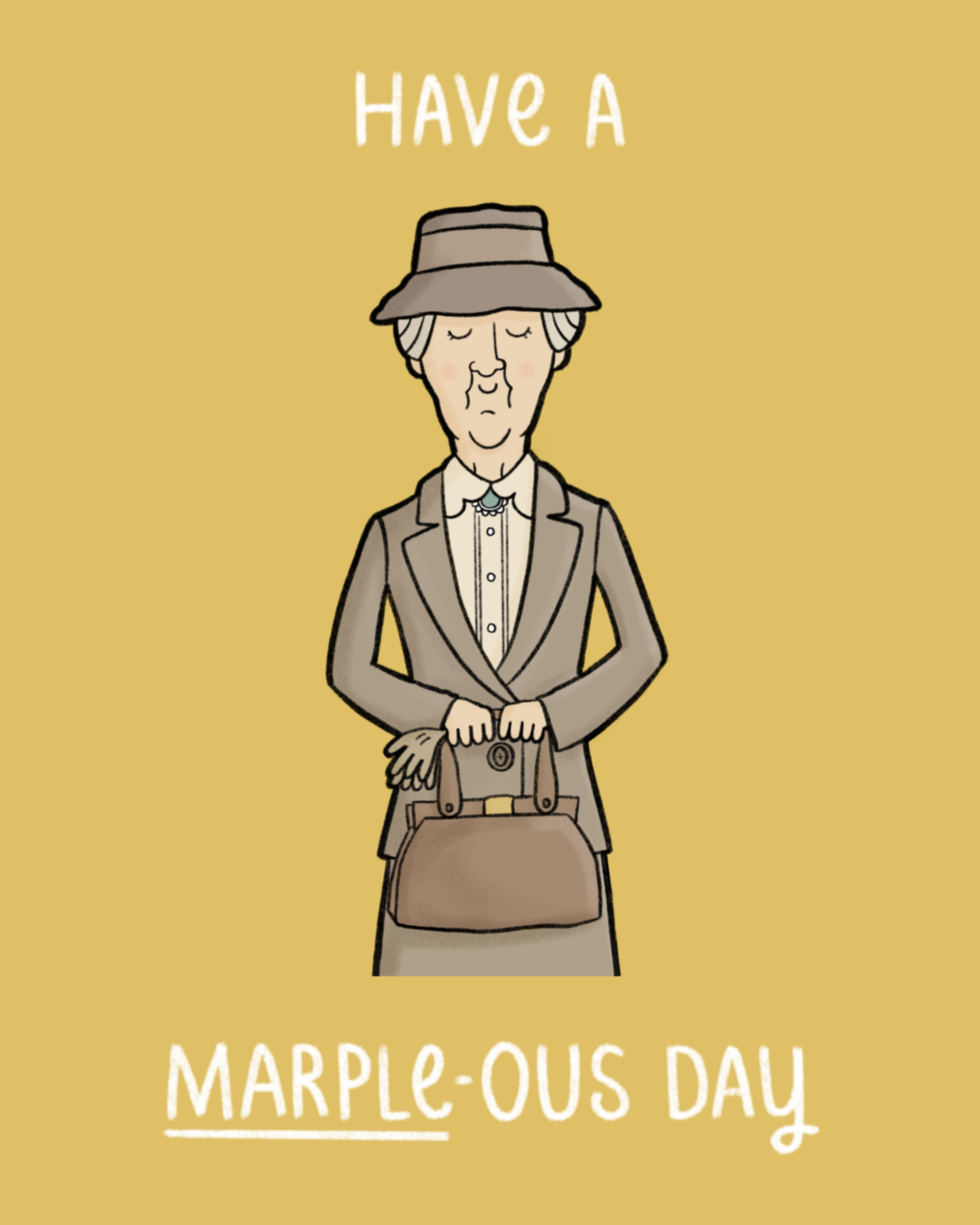 Have a Marple-ous Day