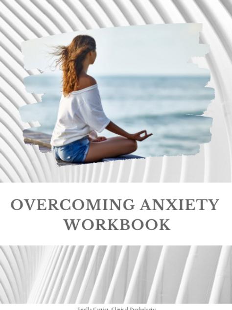 Overcoming Anxiety Workbook