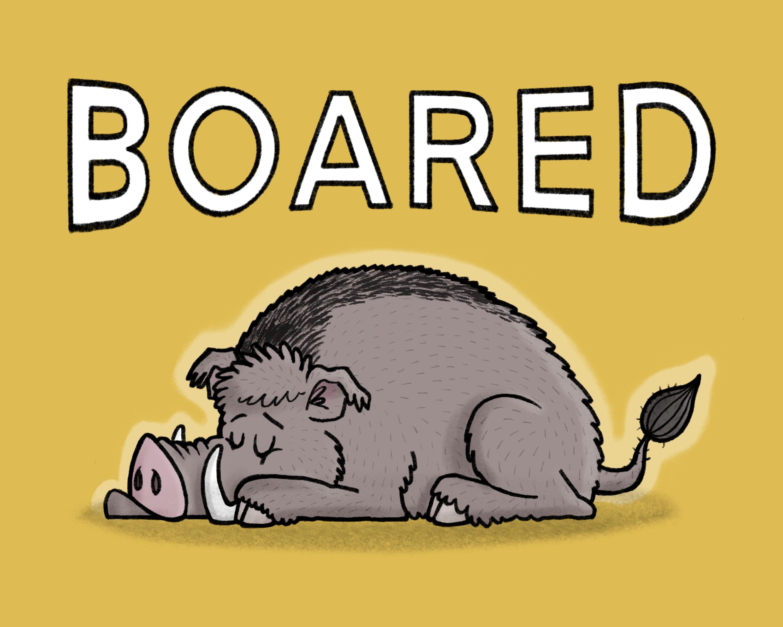 Boared