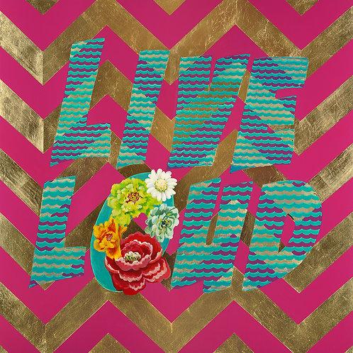 Live Loud Print