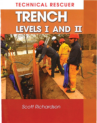 Technical Rescue, Trench I & II