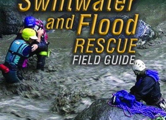 Swiftwater and Flood Rescue Fld Gde