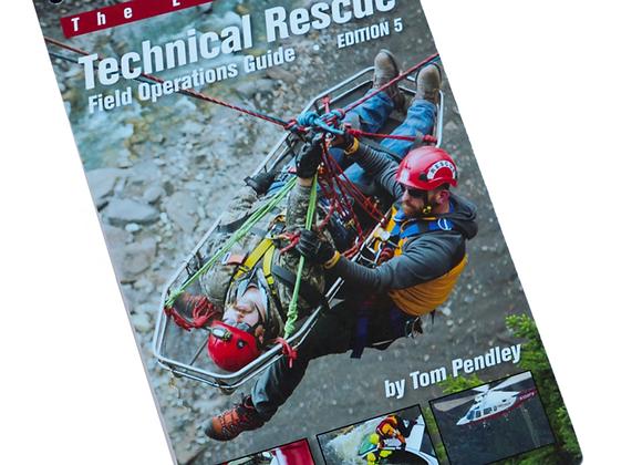 Technical Rescue Field Guide. 5th Ed