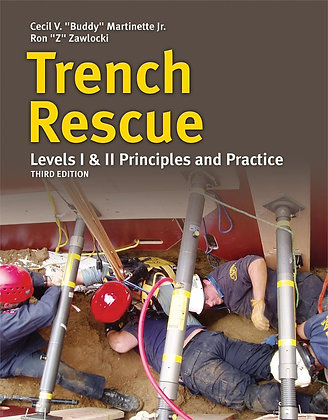 Trench Rescue Levels I & II, 3rd ed