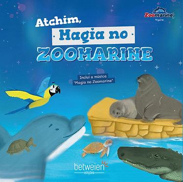 Atchim, Magia no Zoomarine